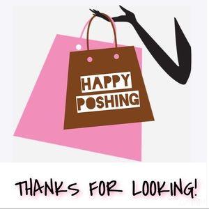 Other - HAPPY POSHING!